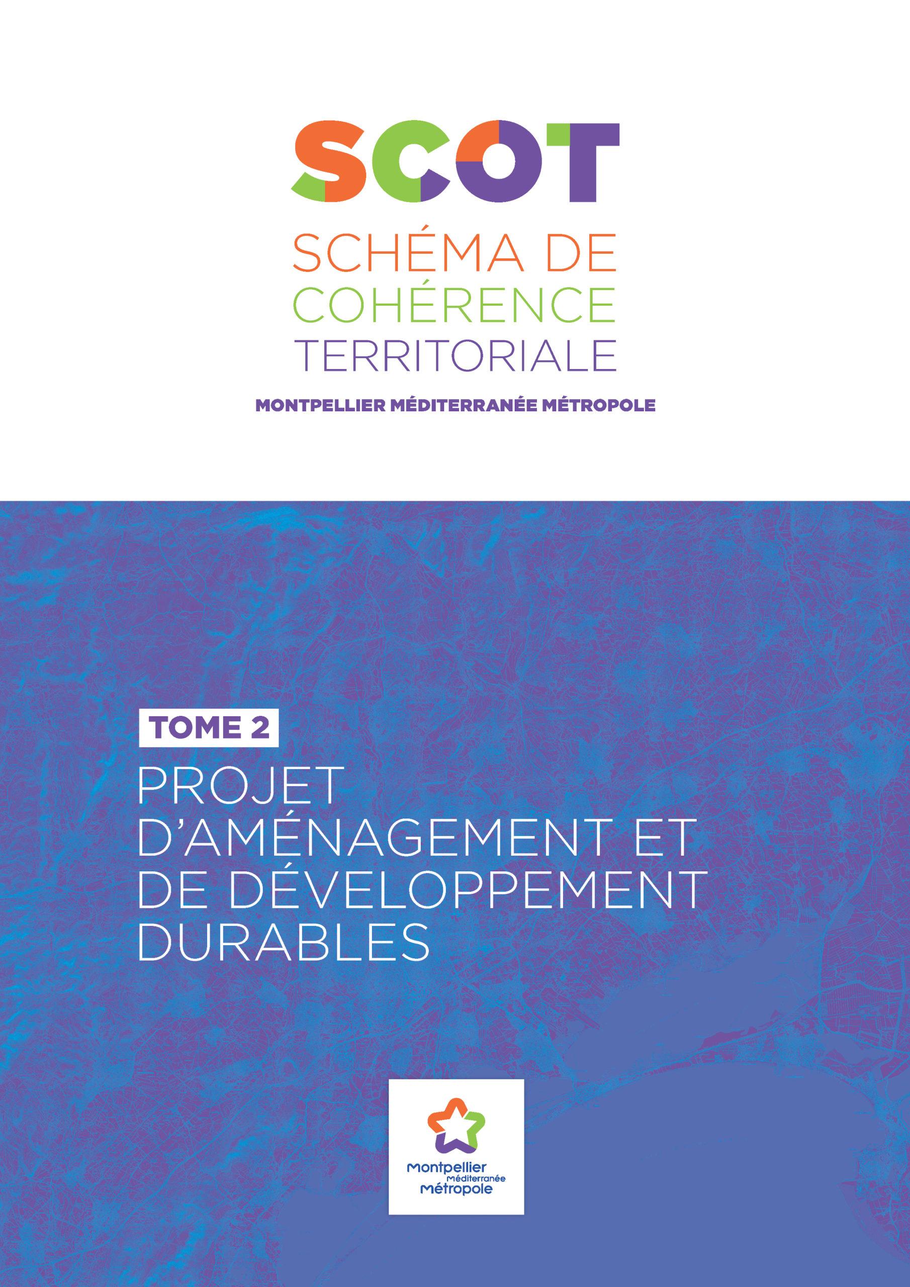 SCOT de la Métropole de Montpellier. Plan d'Aménagement et de Développement Durables - Montpellier Méditerranée Métropole